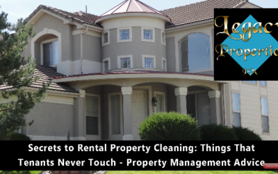 Secrets to Rental Property Cleaning – Things That Tenants Never Touch: Denver Property Management Advice